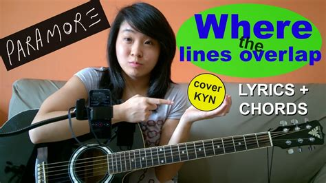 Where The Lines Overlap (acoustic Cover Kyn