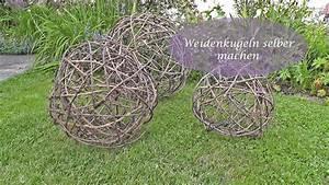 Basteln Mit ästen Und Zweigen : diy kugel aus reb oder weidenzweigen selbermachen flechten youtube ~ Whattoseeinmadrid.com Haus und Dekorationen