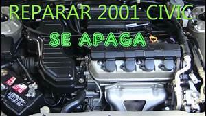 Como Reparar Un 2001 Honda Civic  Se Apaga