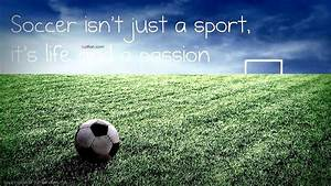 60  Famous Quotes And Sayings About Soccer