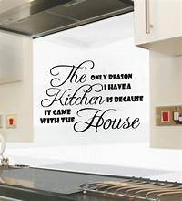 interesting quotes wall decals The only reason i have a Kitchen funny kitchen wall ...