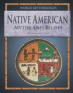 Native American Myths and Beliefs by Tom Lowenstein ...