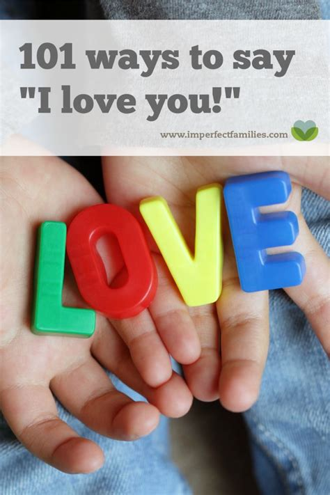 """101 Ways To Say """"i Love You"""""""
