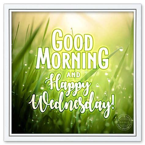 Images Of Happy Wednesday Morning Happy Wednesday Images Www Pixshark