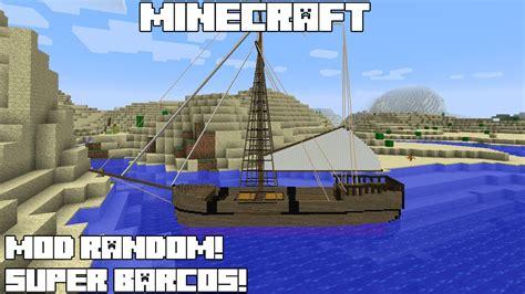 Imagenes De Barcos En Minecraft by Minecraft Mod Random Super Barcos Small Boats Mod Review