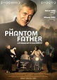 The Phantom Father - by Lucian Georgescu