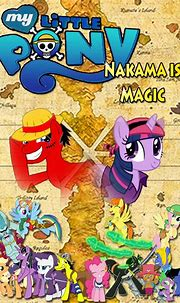 One Piece meets MLP - Nakama is Magic - Poster by Moheart7 ...