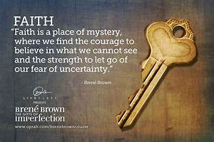 Nosey by Nature... Faith And Uncertainty Quotes