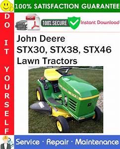 John Deere Stx30  Stx38  Stx46 Lawn Tractors Service