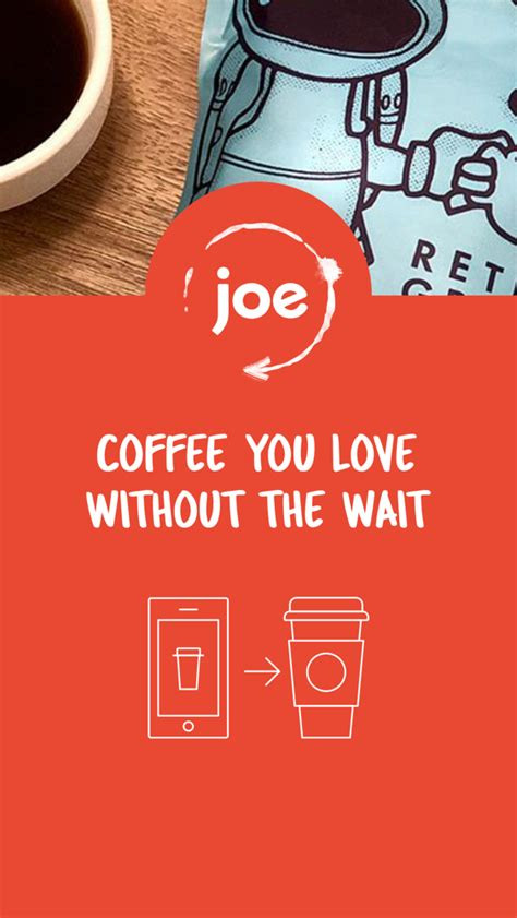 Joe is a mobile ordering application that allows you to order your coffee. Joe Coffee Order Ahead App for iPhone - Free Download Joe Coffee Order Ahead for iPad & iPhone ...