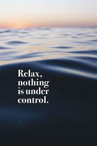 Best Relax Einlegesohlen : 17 best relax quotes on pinterest relaxation quotes balance quotes and relaxing quotes ~ Orissabook.com Haus und Dekorationen