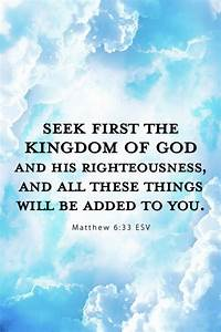 seek the kingdom of god pictures photos and images