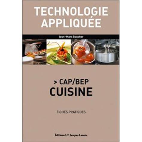 technologie cuisine technologie appliquee cap bep cuisine fiches pratiques