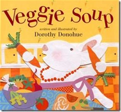 storybook extension activities for quot growing vegetable soup 107 | 511bf4fb8f34b8f91536ef83a21fd8ef