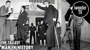 Robert Wadlow - The Tallest Man Ever