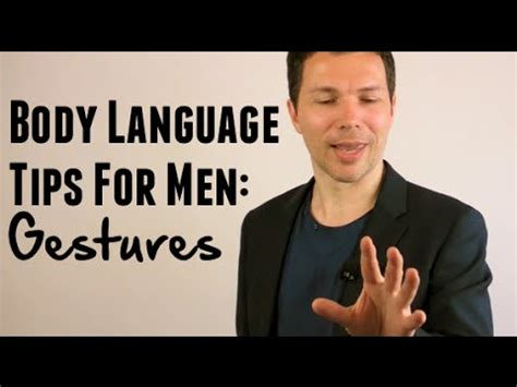 Body Language Tips For Men (part 3)  Gestures That