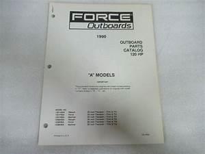 1990 Force Outboards 120 Hp  U0026quot A U0026quot  Models Parts Catalog