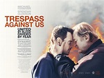 Trespass Against Us - REVIEW - Any Good Films