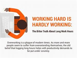 Working Hard Is Hardly Working