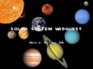 Solar System WebQuest - Pics about space
