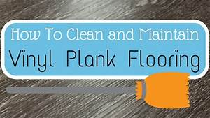 How to clean and maintain vinyl plank flooring for How to clean vinyl plank floors
