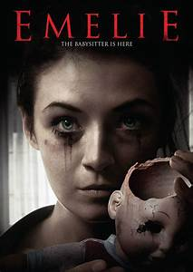 Calling After An Interview Acclaimed Psycho Babysitter Horror Film Emelie Coming To