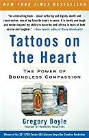 tattoos   heart  power  boundless compassion  gregory boyle