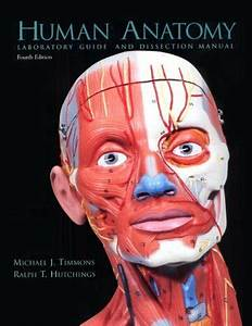 Laboratory Guide And Dissection Manual Human Anatomy By