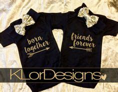 friends shower together bodysuit one born together friends forever baby