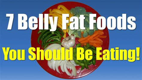 belly fat foods belly fat burning foods foods