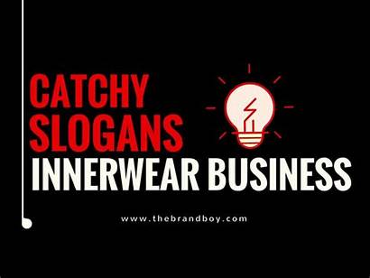 Innerwear Slogans Business Slogan Company Catchy Thebrandboy