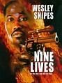 Nine Lives - Wesley Snipes - watch free » DaMusicHits