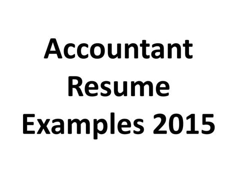 ppt accountant resume exles 2015 powerpoint