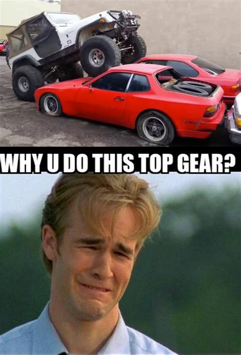 Top Gear Memes - why u do this top gear