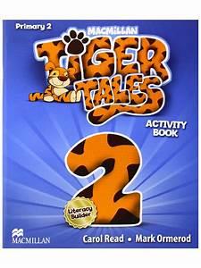 Book A Tiger Com : 282033168 macmillan tiger tales primary 2 activity book ~ Yasmunasinghe.com Haus und Dekorationen