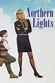 Northern Lights (1997) directed by Linda Yellen • Reviews ...