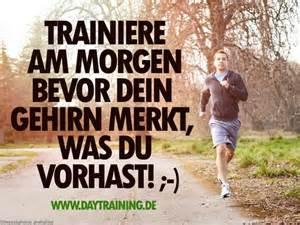 fitness sprüche motivation warum ich am morgen joggen gehe d sprüche inspiration und motivation