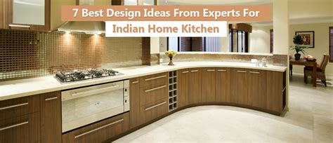 7 Best Designing Ideas From Expert For Indian Home Kitchen