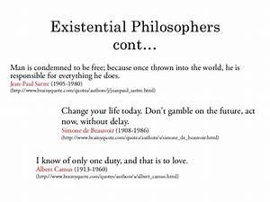 Existentialism... Existentialism Life Quotes