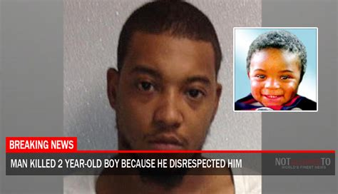 Man Killed Year Old Boy Because Disrespected Him