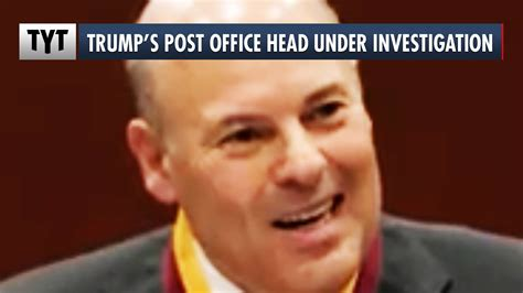 The Young Turks - Trump's Postmaster General Louis DeJoy ...