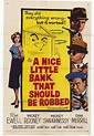 A Nice Little Bank That Should Be Robbed Movie Posters ...