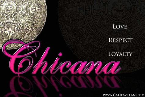 Chicano and Chicana Love Quotes