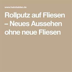Rollputz Auf Fliesen : die besten 25 rollputz ideen auf pinterest bauernhaus ~ Michelbontemps.com Haus und Dekorationen
