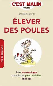Comment Elever Des Poules : leduc s ditions elever des poules c 39 est malin tous ~ Melissatoandfro.com Idées de Décoration