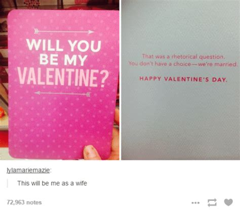 Will You Be My Valentine Meme - will you be my valentine amarlemazie this will be me as a wife 72963 notes that was a