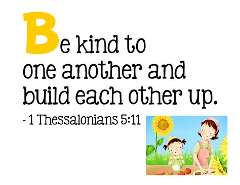 Bible Verse Be Kind to One Another and Build Each Other Up