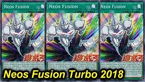 【YGOPRO】NEOS FUSION TURBO DECK 2018 *new support* - YouTube