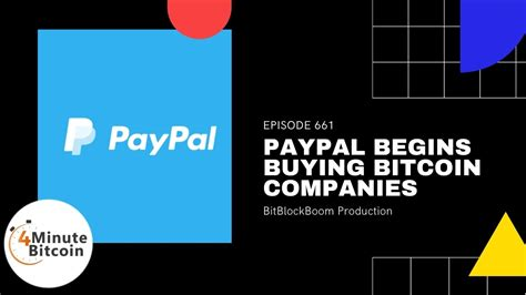 Why buying bitcoins with paypal is difficult. PayPal Begins Buying Bitcoin Companies - 4 Minute Bitcoin Show