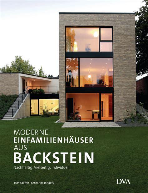 Moderne Häuser Buch by Katharina Ricklefs Moderne Einfamilienh 228 User Aus